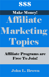 Affiliate Marketing Topics